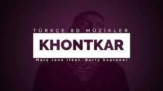 Khontkar - Mary Jane (feat. Burry Soprano) (8D MÜZİK) Video
