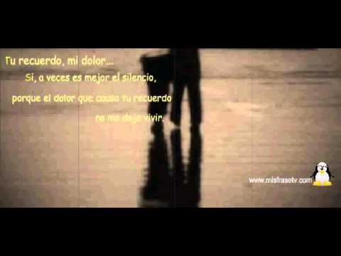 Te Quiero Olvidar Video Musical Con Frases De Amor Para