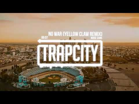 No War (Yellow Claw Remix) - (Official Audio Edition)