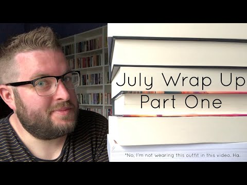 July Wrap Up | Part One | 2018
