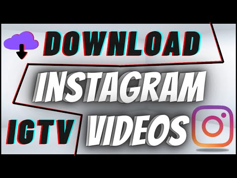 How To Download Instagram IGTV Videos On PC & Mac