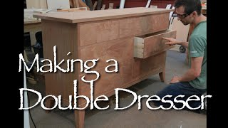 Double Dresser Building Process By Doucette And Wolfe Furniture Makers
