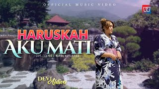 Devi Aldiva | Haruskah Aku Mati | Official Music Video