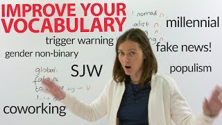 Improve your Vocabulary Learn 16 new social political and internet words