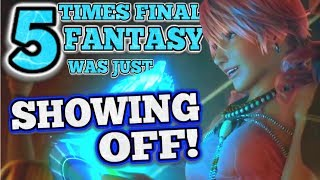 5 Times Final Fantasy Was Just SHOWING OFF!