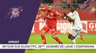 Sprint - Retour sur Dijon/TFC, 28ème journée de Ligue 1 Conforama