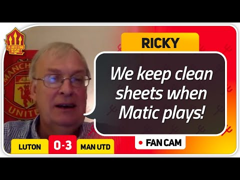 Ricky! Matic MOTM!! Luton 0-3 Manchester United Fan Cam