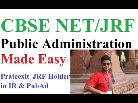 CBSE NET Exam in Public Administration- Interview with Prateexit- JRF Holder