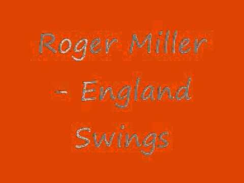 Roger Miller - England Swings