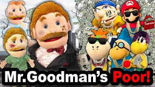 SML YTP: Mr.Goodman's Poor!