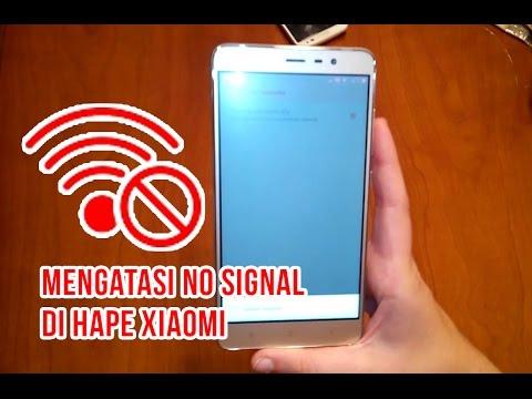 Cara Mudah Mengatasi NO SERVICE/NO SIGNAL Di Smartphone Xiaomi