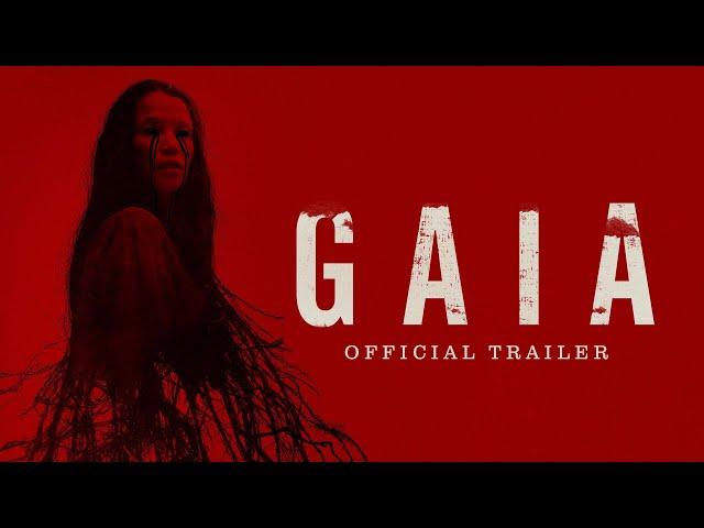 Gaia - Official Trailer