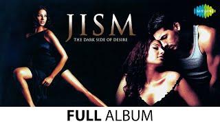 Jism | Full Album Jukebox | John Abraham | Bipasa Basu | Gulshan Gover
