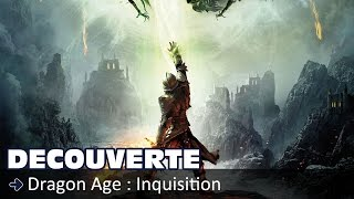 Découverte - Dragon Age : Inquisition