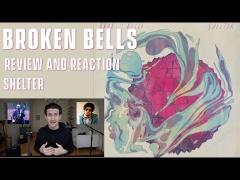 Broken Bells - Shelter - Review and Reaction Mp3