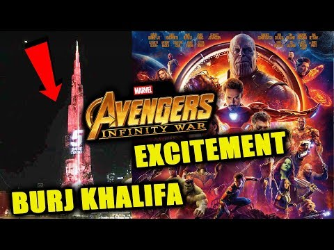 Burj Khalifa Lightens With Avengers Infinity War - UAE Welcomes Super-Heroes