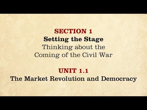 MOOC   The Market Revolution and Democracy   The Civil War and Reconstruction, 1850-1861   1.1.1