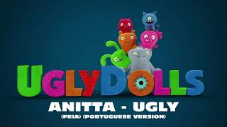 Anitta - Ugly (Feia) (Portuguese Version) [Official Visualizer]