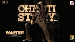 Chhoti Story - Vijay the Master | Anirudh Ravichander | Nakash Aziz