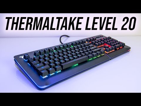 Thermaltake Level 20 RGB Keyboard Review