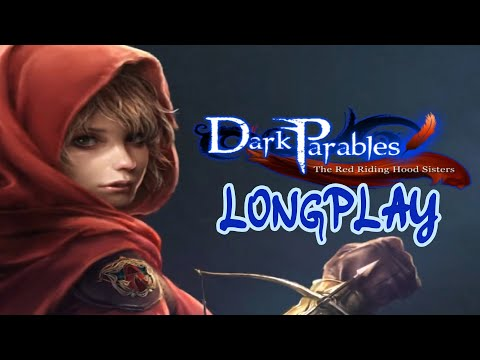 Dark Parables: The Red Riding Hood Sisters Longplay