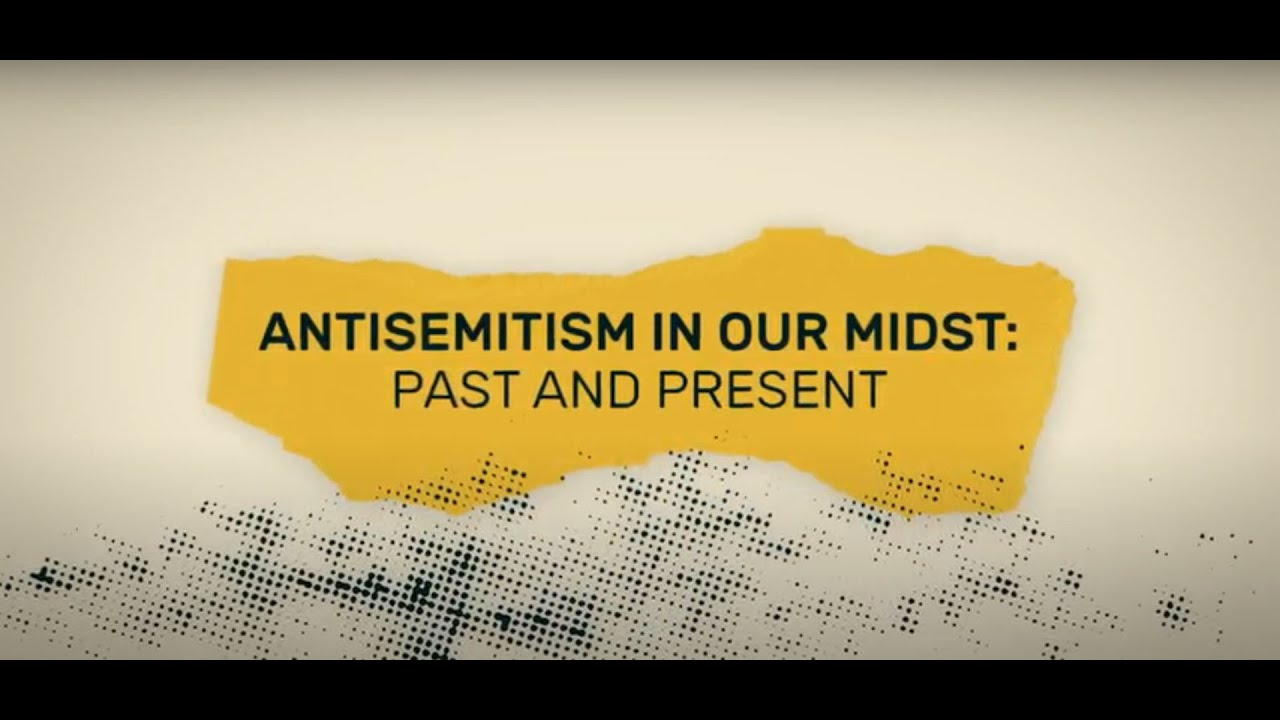 UC Berkeley: Antisemitism in Our Midst: Past and Present
