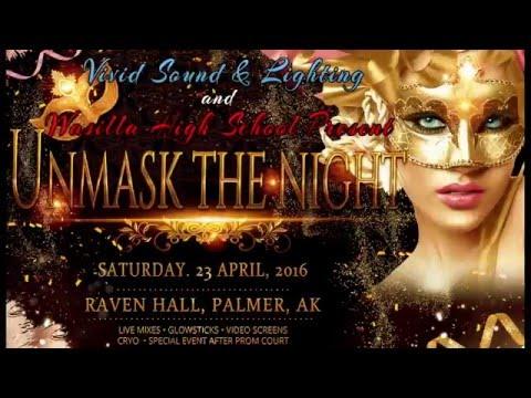 """Unmask the Night"" - Wasilla High School Prom 2016"