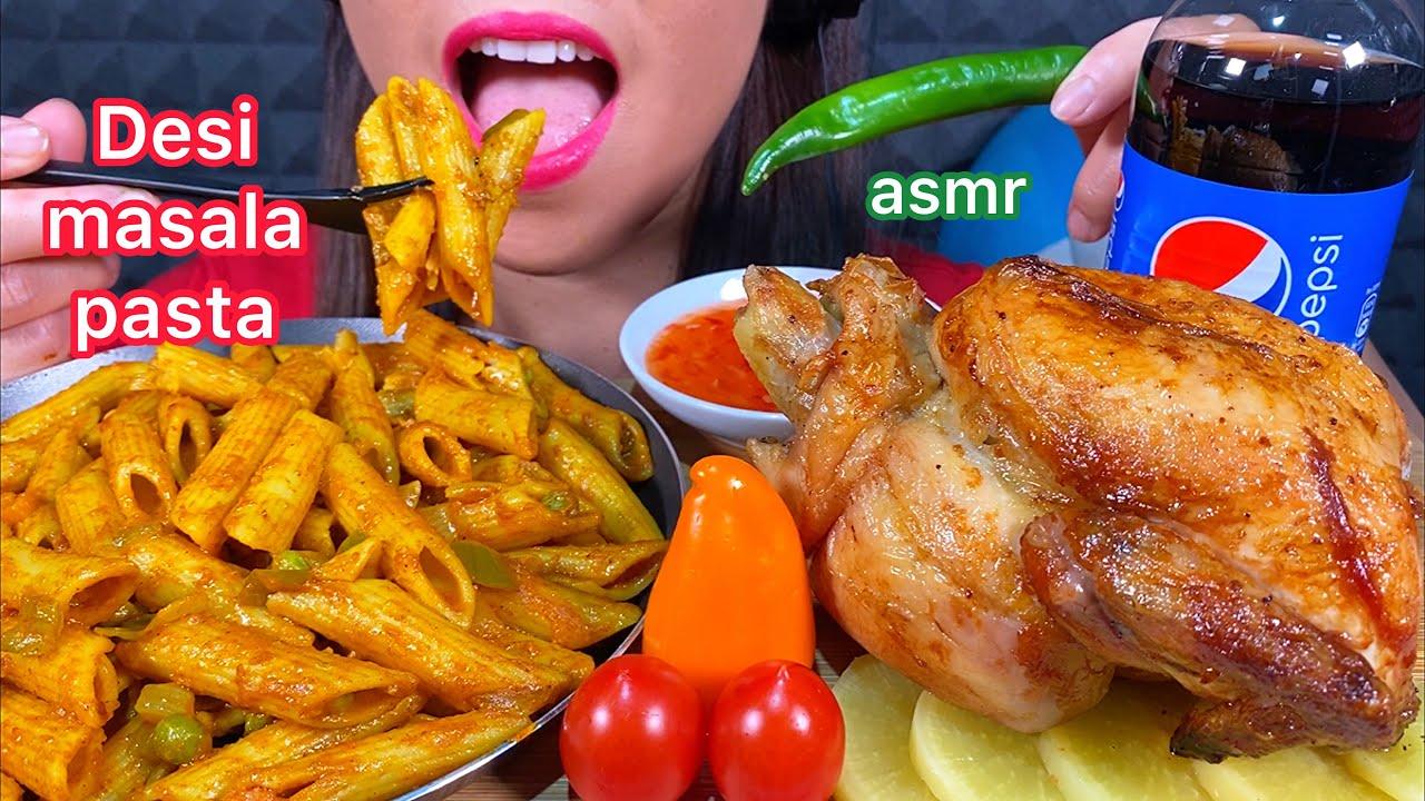 ASMR EATING DESI MASALA PASTA WHOLE ROTISSERIE CHICKEN VEGETABLES & PEPSI 먹방 Sounds