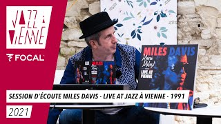 Session d'écoute by FOCAL - Miles Davis - Live at jazz à Vienne - 1991