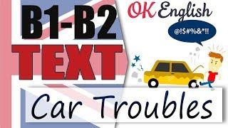 Car Troubles - Проблемы с машиной | Английский среднего уровня INTERMEDIATE