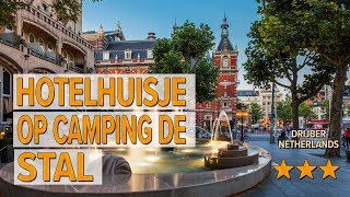 Hotelhuisje op camping De Stal  hotel review | Hotels in Drijber | Netherlands Hotels