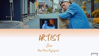ZICO (지코) – ARTIST (Color Coded Han|Rom|Eng Lyrics)