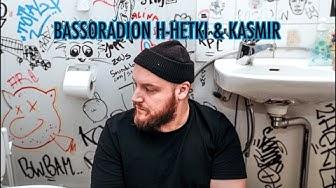 Bassoradion H-Hetki: Kasmir