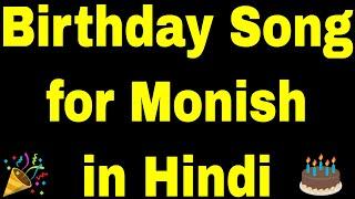 Birthday Song for Monish - Happy Birthday Song for Monish
