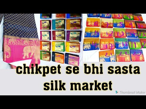 Chickpet स भ सस त Silk Market 1 Of The Cheapest Market After Chickpet In Bangalore Nattyjyoti
