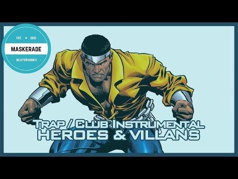 Trap Club Instrumental | HEROES & VILLANS