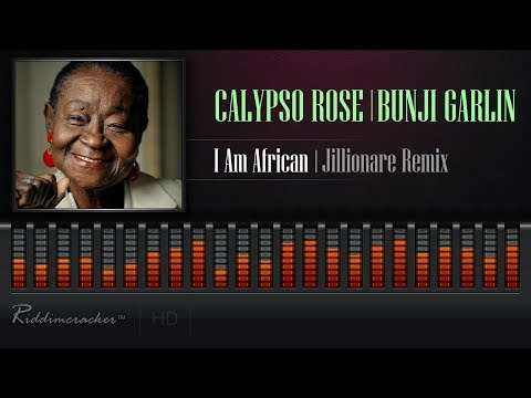 Calypso Rose Feat. Bunji Garlin - I Am African (Jillionare Remix) [2018 Soca] [HD]