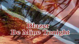 Blazer - Be Mint Tonight HD