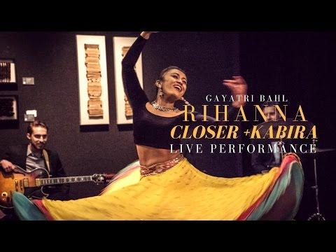 Bollywood Dance Performance   Vidya Vox   Rihanna, Kabira/Closer   Indian Dance Cover