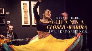 Kathak bollywood fusion dance    vidya vox   rihanna, kabira/closer   indian dance cover