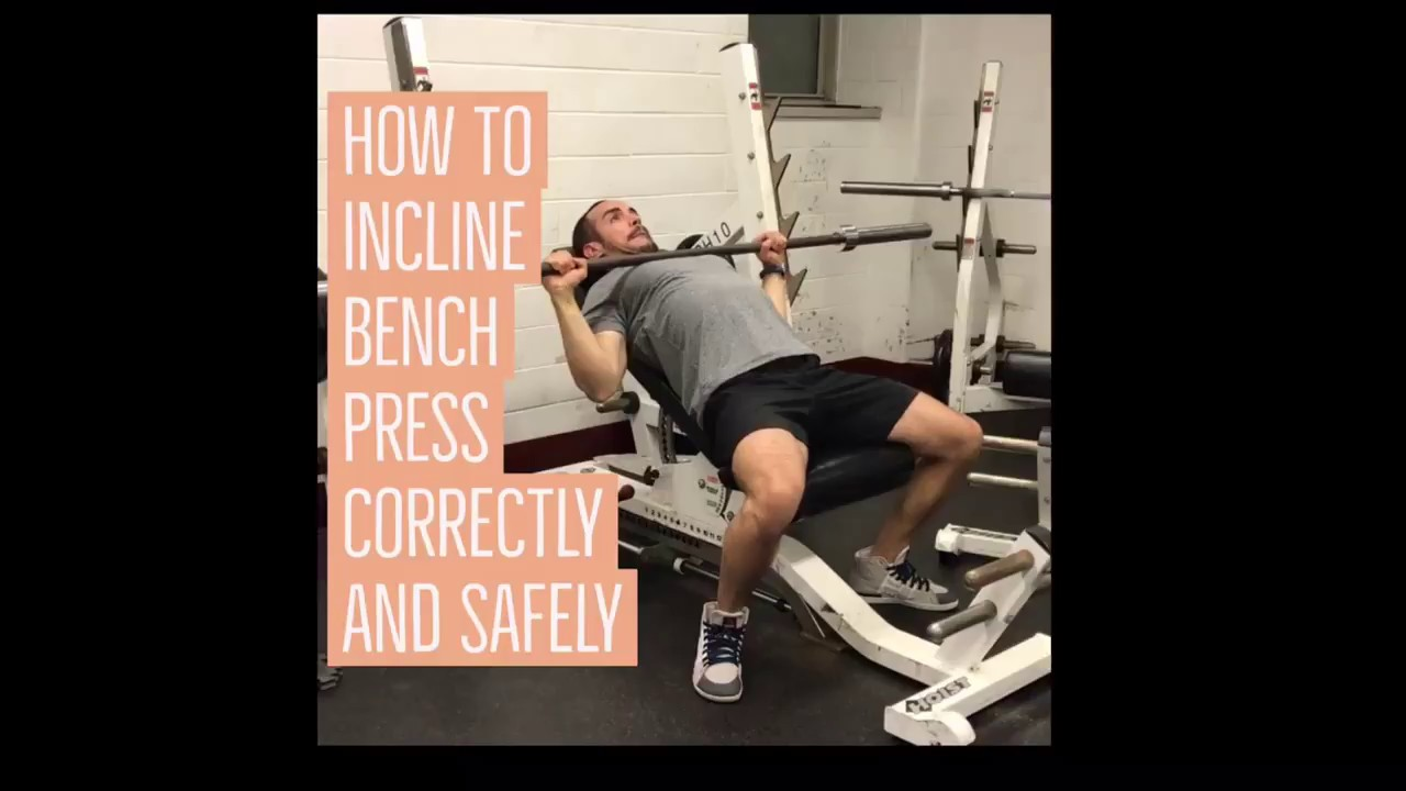 How To Incline Bench Press Correctly And Safely The White