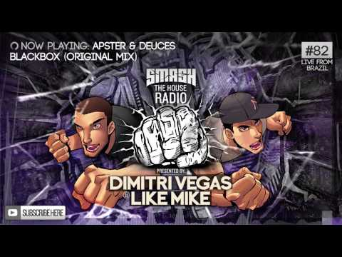 Dimitri Vegas & Like Mike - Smash The House Radio #82