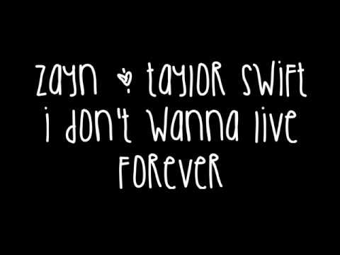 Zayn Malik & Taylor Swift - I Don't Wanna Live Forever Lyrics (Fifty Shades Darker)