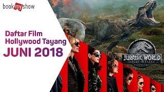 Video Daftar Film Hollywood Tayang Juni 2018 - BookMyShow Indonesia download MP3, 3GP, MP4, WEBM, AVI, FLV Juli 2018