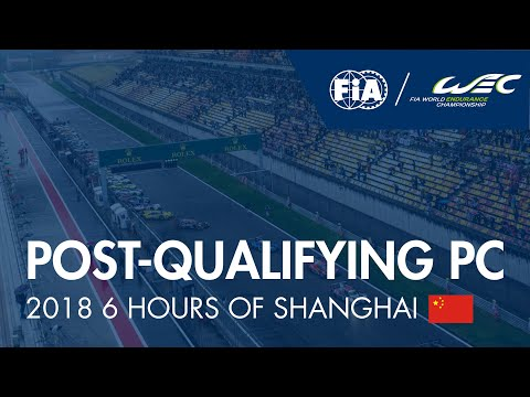 #WEC - 2018 6H of Shanghai - Post-Qualifying Drivers Press Conference