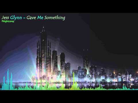 Nightcore - Gave Me Something