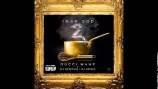 Gucci Mane - Servin - TRAP GOD 2 (NEW) 2013