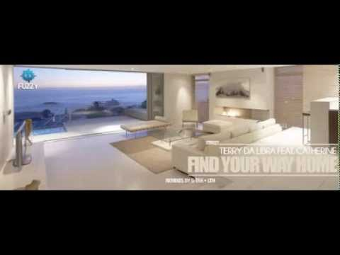 Terry Da Libra feat Catherine  Find Your Way home LTN Remix  Fuzzy Recordings