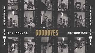 Baixar The Knocks - Goodbyes (feat. Method Man) [Rebuke Remix]