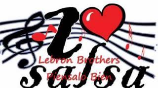 Lebron Brothers - Piensalo Bien